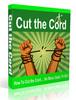 Thumbnail Cut the Cord - Video Series (PLR)